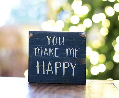 You Make Me Happy Sign