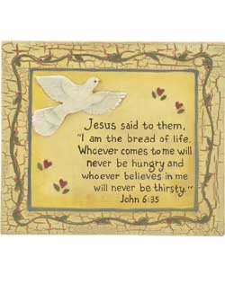 John 6:35 Plaque with Dove