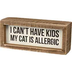 Cat is Allergic Shelf Sitter Sign