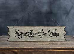 Happiness Blooms Primitive Wood Sign