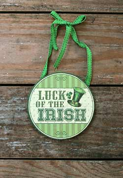 Luck of Irish Round Sign with Ribbon