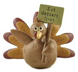 Eat Dessert First Turkey