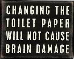 Changing the Toilet Paper Box Sign