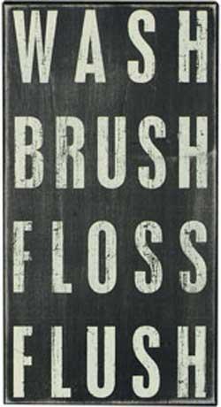 Wash, Brush, Floss - Box Sign