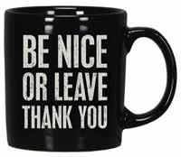 Be Nice or Leave Box Sign Mug
