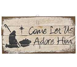 Let us Adore Him Rustic Wood Sign