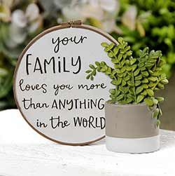 Your Family Loves You More Plaque With Plant