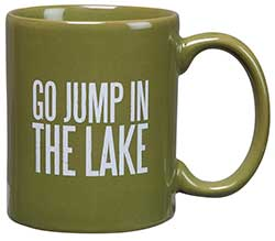 Go Jump in the Lake Box Sign Mug