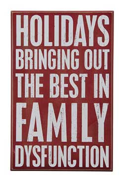 Family Dysfunction Box Sign