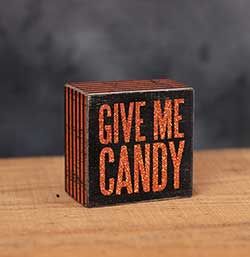 Give Me Candy Box Sign