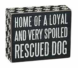 Rescued Dog Box Sign