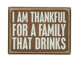 Family That Drinks Box Sign