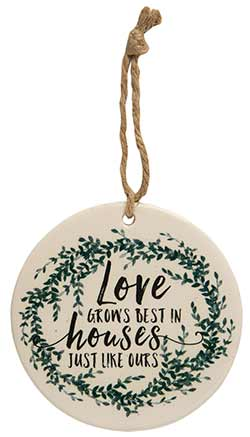 Love Grows Best Ceramic Ornament