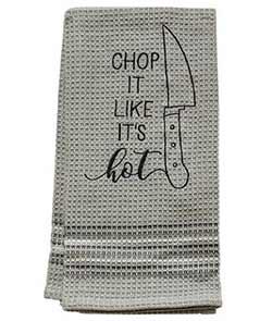 Chop it Like It's Hot Dishtowel