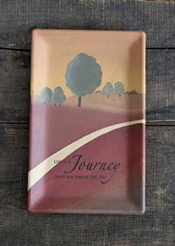 Life is a Journey Rectangle Tray