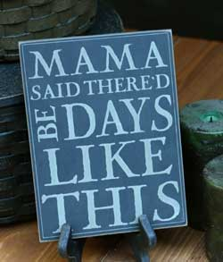 Mama Said Wall Plaque - Black