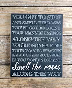 Smell the Roses Large Box Sign