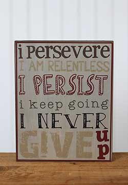 I Persevere Primitive Box Sign