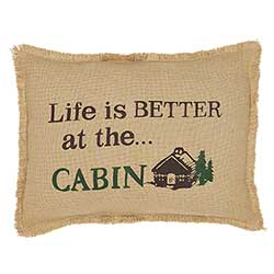 Life is Better at the Cabin Decorative Pillow