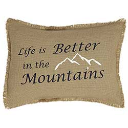 Life is Better in the Mountains Decorative Pillow