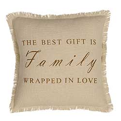 Best Gift is Family Decorative Pillow
