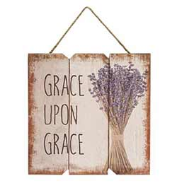 Grace Upon Grace Sign with Lavender