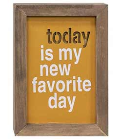 New Favorite Day Framed Wood Sign