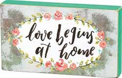 Love Begins at Home Block Sign
