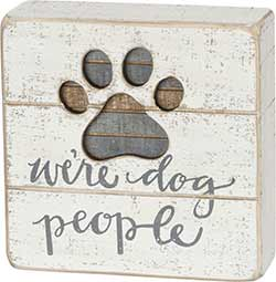Dog People Box Sign