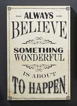 Always Believe Wall Sign