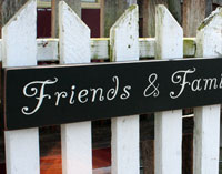 Friends and Family Gather Here Handmade Sign