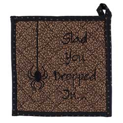 Glad You Dropped In Pot Holder