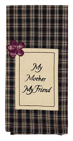 My Mother My Friend Dishtowel