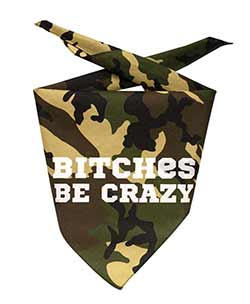 Be Crazy Dog Bandana