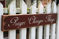 Prayer Changes Things Primitive Wood Sign - Barn Red