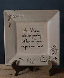 A Child Will Never Outgrow Your Heart Plate