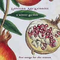 A Winter Garden :: Loreena McKennitt