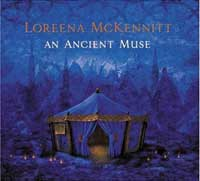 An Ancient Muse :: Loreena McKennitt