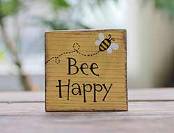 Bee Happy with Bee Shelf Sitter Sign