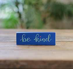 Be Kind Mini Stick Sign