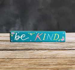 Be Kind Mini Stick Sign with Flowers