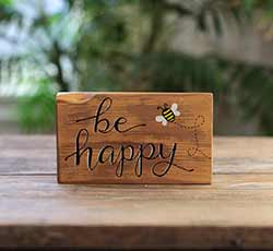 Be Happy Sign with Bee
