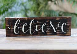 Believe Wood Sign