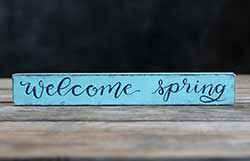 Welcome Spring Shelf Sitter Sign