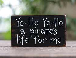 Our Backyard Studio A Pirate's Life Wood Sign