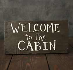 Welcome to the Cabin Rustic Wood Sign