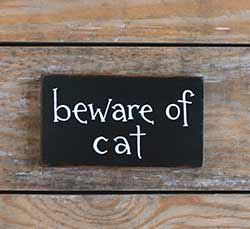 Beware of Cat Wood Sign