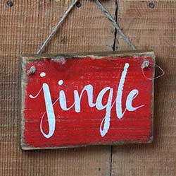 Jingle Hand-Lettered Wooden Sign