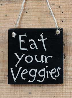 Eat Your Veggies Hand-Lettered Wood Sign
