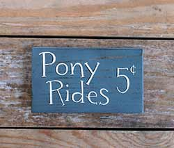 Pony Rides 5 Cents Sign
